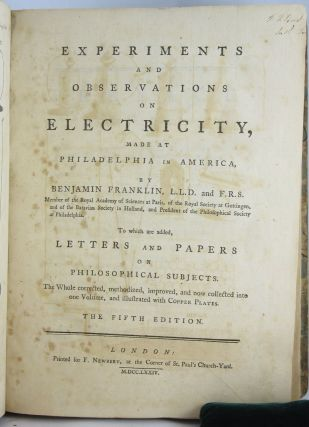 Experiments and Observations on Electricity, Made at Philadelphia